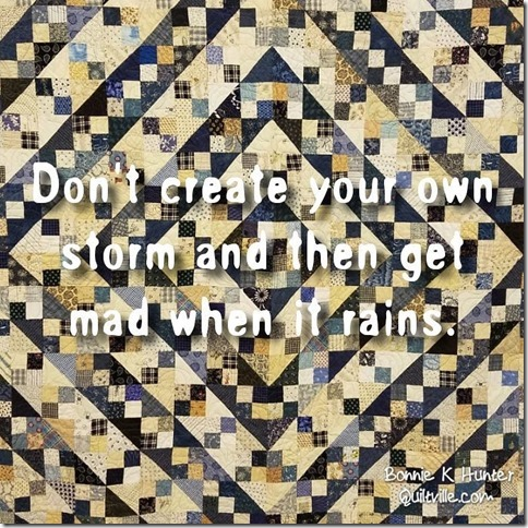 don't create your own storm